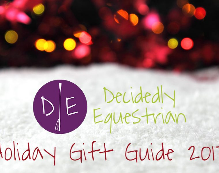 Holiday Gift Guide 2017 Decidedly Equestrian