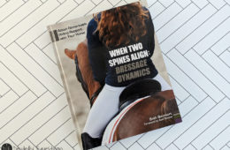 Learning Out of the Saddle: When Spines Align: Dressage Dynamics Book Review